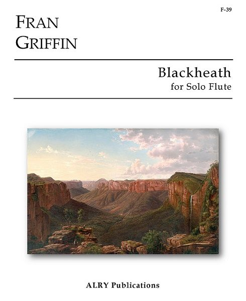 FRAN GRIFFIN - BLACKHEATH for solo flute